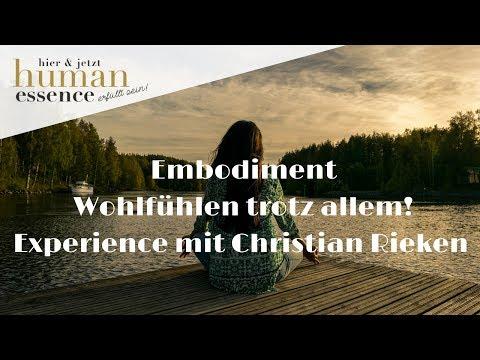 Embodiment - Wohlfühlen trotz allem! Experience mit Christian Rieken