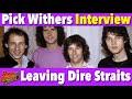 Capture de la vidéo Interview - Why Did Drummer Pick Withers Leave Dire Straits?