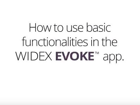 Widex EVOKE basics