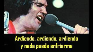 ELVIS PRESLEY - Burning love ( con subtitulos en español ) BEST SOUND