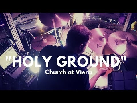 """Church at Viera drum cam - """"Holy Ground"""" (Passion/Melodie Malone)"""
