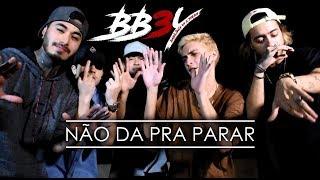 Baixar 3YEAH - Não Da Pra Parar part. Babilônia44 (Clipe Oficial)[Prod. Melo]