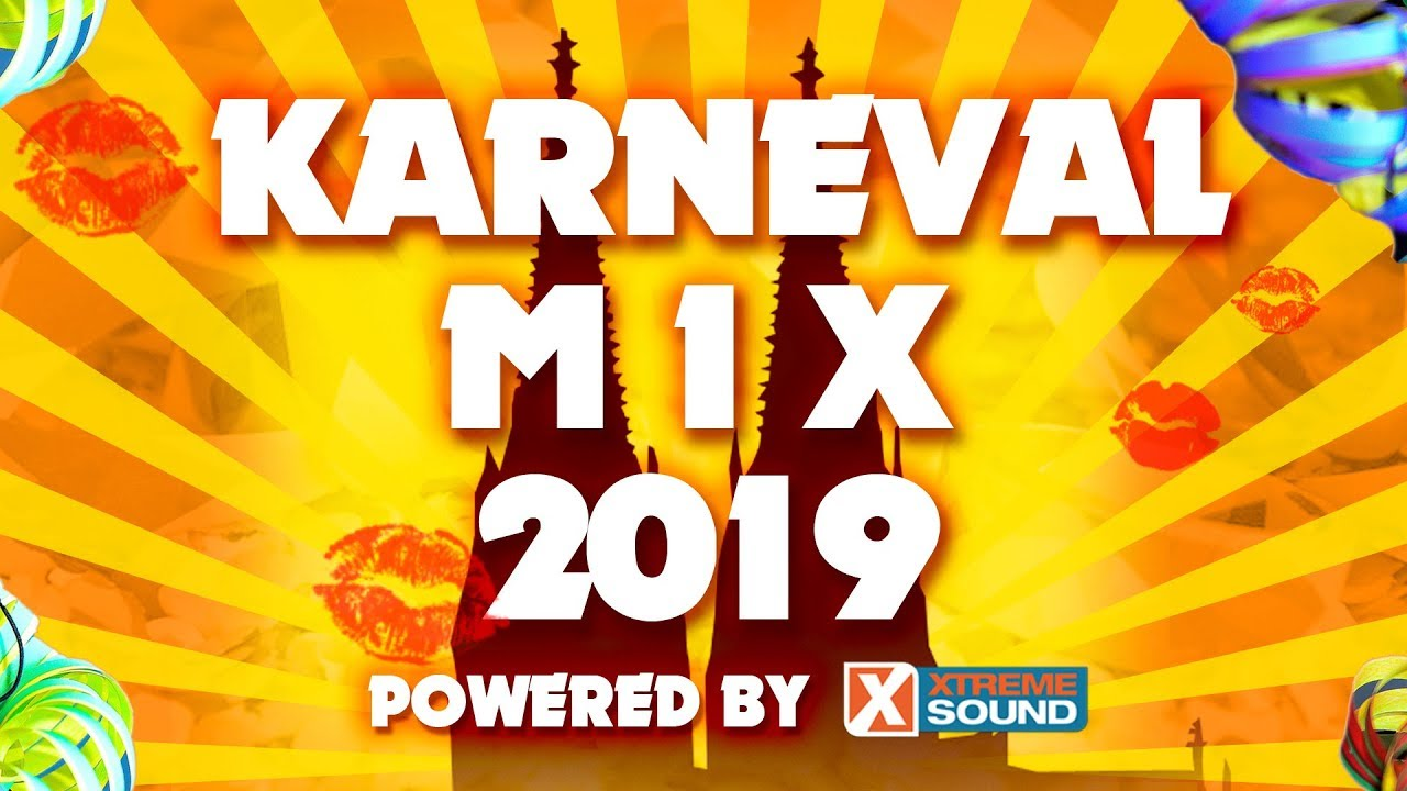 Karneval Mix 2019 Partymix Karneval Fasching Kolsche Musik
