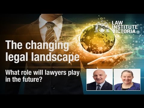 The changing legal landscape – what role will lawyers play in the future?