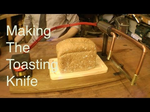 Making the Toaster Knife