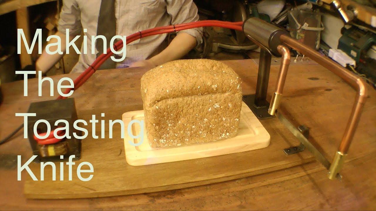 making the toaster knife youtube