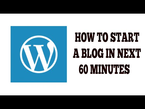 How To Start A Blog In 60 Minutes In 2016