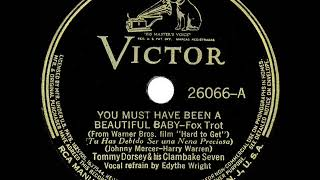 1st RECORDING OF: You Must Have Been A Beautiful Baby - Tommy Dorsey (1938--Edythe Wright, vocal)