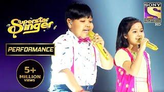 Harshit और Priti ने दिया 'Raja Ko Rani Se' पे धमाकेदार Performance | Superstar Singer