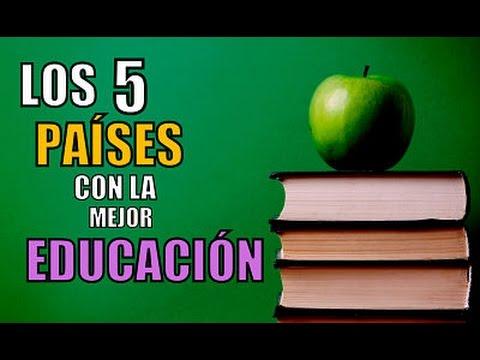 Los 5 Países Con La Mejor Educación Del Mundo Youtube