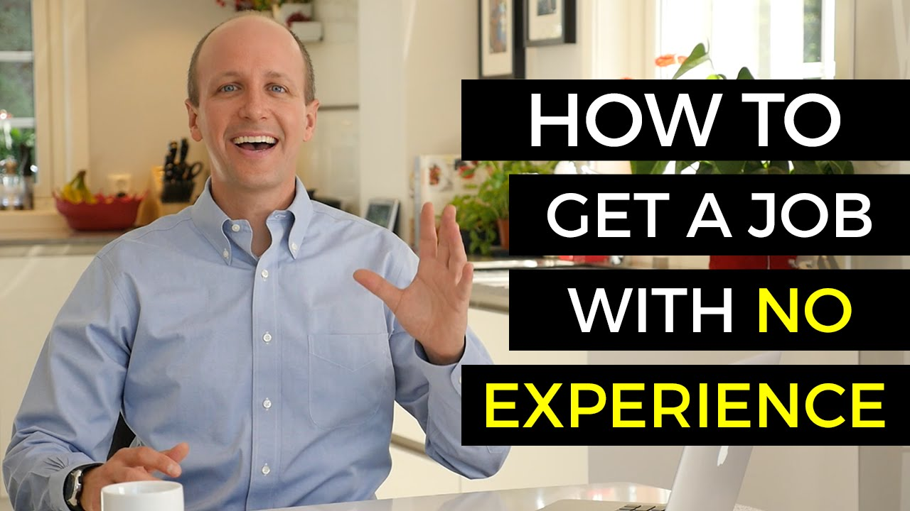how to get a job no experience job hunting tips how to get a job no experience job hunting tips