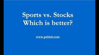 Sports betting vs. Stock market Which is better?