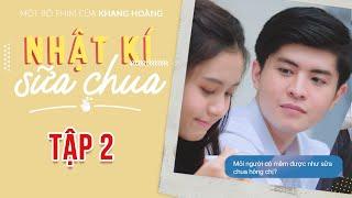 Tập 2 | Phim Nhật Ký Sữa Chua | Phim Tình Cảm Học Đường 2020 | Đen TV