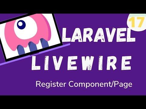 17  Laravel Livewire   Register Component:page