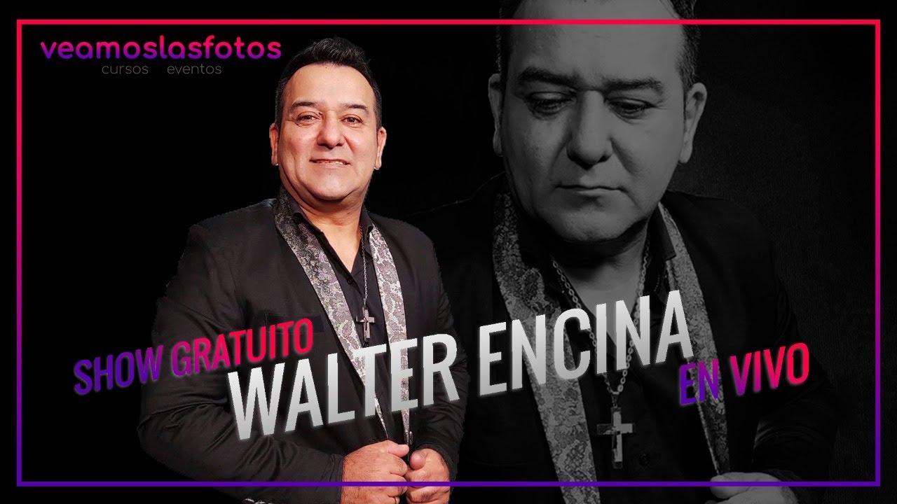 WALTER ENCINA EN VIVO (2020) por VEAMOSLASFOTOS TV !