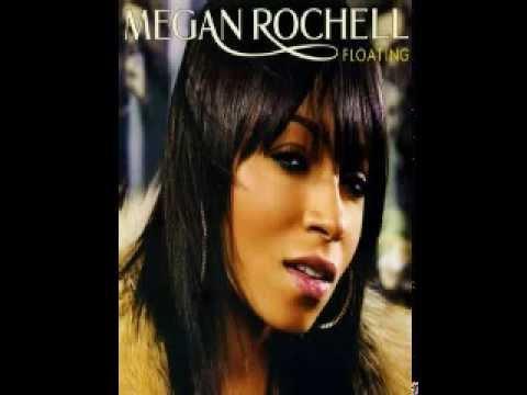 Megan Rochell - Floating