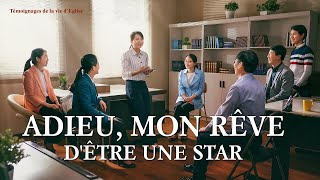 Témoignage chrétien en français 2020 « Adieu, mon rêve d'être une star »