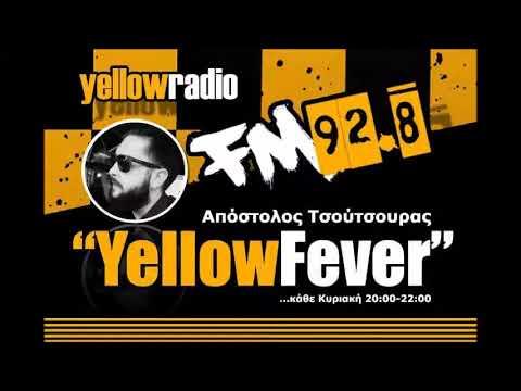 """Yellow Fever"" Αποστόλης Τσούτσουρας Yellow Radio 92,8 (07/05/2017 2ο μέρος)"