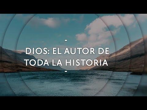 Dios: El autor de toda la historia - Pastor Miguel Núñez