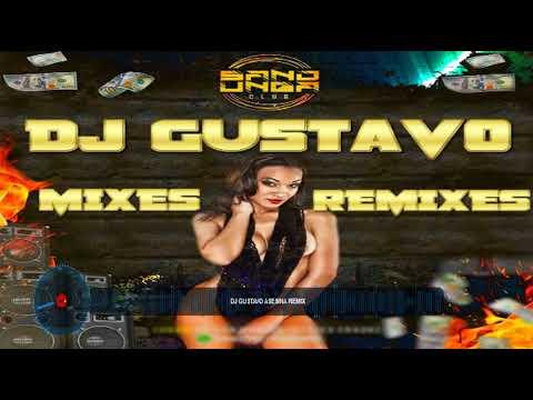 REMIX DJ GUSTAVO 2020
