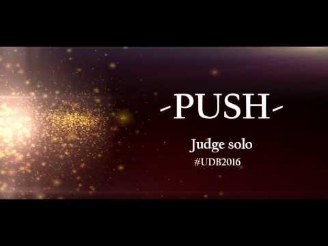 x UDB 2016 x PUSH x Judge solo