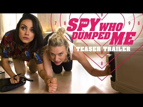 The Spy Who Dumped Me 2018 Movie   – Mila Kunis, Kate McKinnon, Sam Heughan