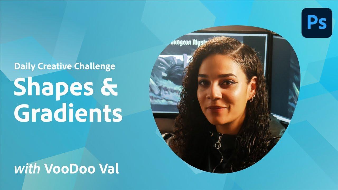 Creative Encore: Photoshop Daily Creative Challenge - Shapes & Gradients