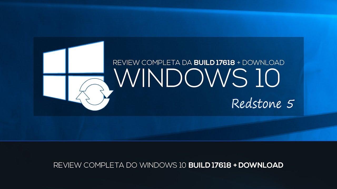 Download REVIEW COMPLETA WINDOWS 10 BUILD 17618 - REDSTONE 5 +DOWNLOAD