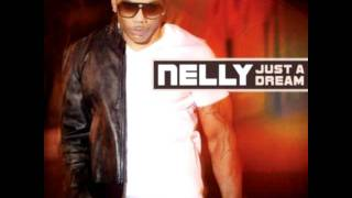 Nelly Just A Dream 5 0