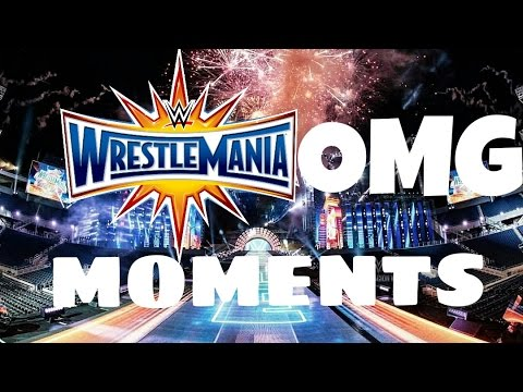 WWE Wrestlemania 33 OMG! Moments |WWE Clips|