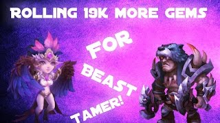 Castle clash; Rolling ANOTHER 19k gems for beast tamer + more!