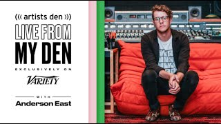 Anderson East - Live From My Den