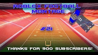 ROBLOX FOOTBALL MONTAGE #21