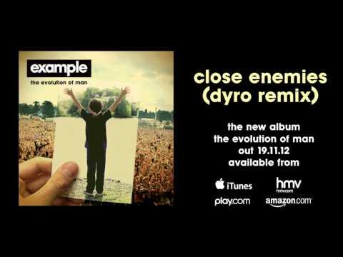 Example - 'Close Enemies' (Dyro Remix)