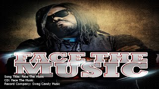 FACE THE MUSIC – INDIE RAP MUSIC