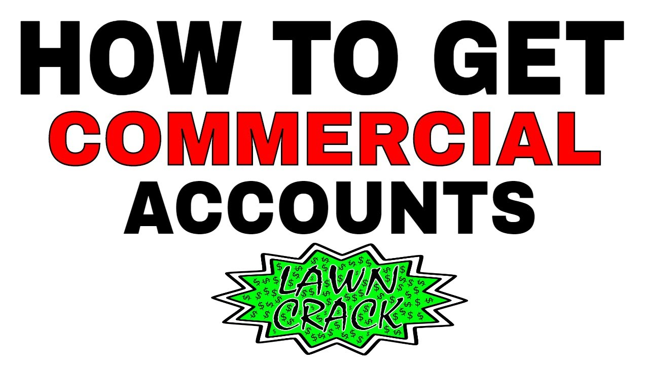 How to get Commercial Lawn Care Accounts? | Getting a Commercial Grounds  Maintenance Contract