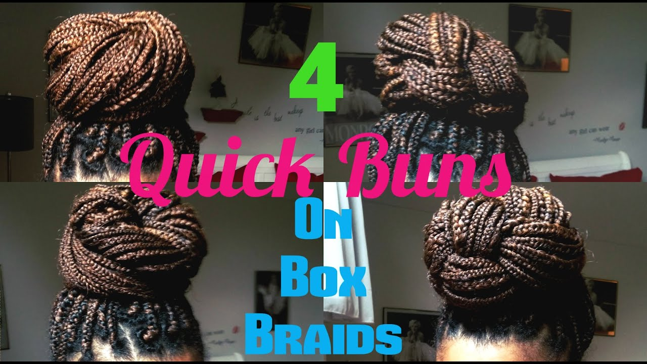 4 Elegant High Bun Hairstyles On Box Braids Youtube