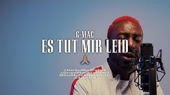 G-Mac - Es tut mir leid 🙏🏾 (prod. by Certibeats)