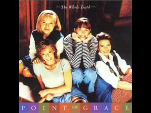 Point of Grace - Dying to reach you