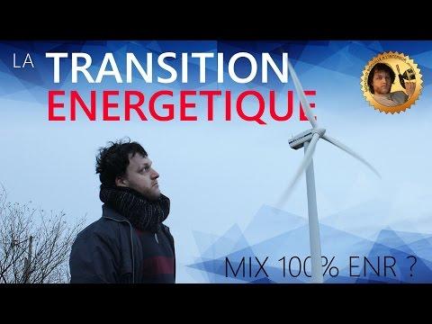 La transition énergétique - mix 100% ENR ? - Monsieur Bidouille