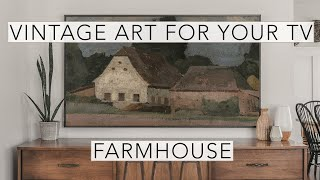 Farmhouse | Vintage Art Slideshow for your TV | 1hr of 4K HD Paintings.