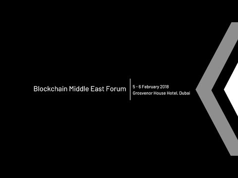 Highlights | Blockchain Middle East Forum
