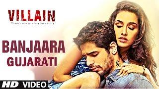 Banjaara Song (Gujarati Version by Aman Trikha) | Ek Villian | Sidharth Malhotra, Shraddha Kapoor