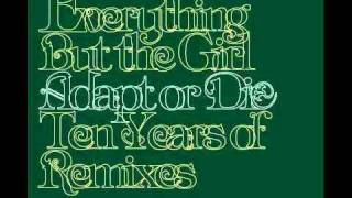 Everything But The Girl - Corcovado [Ben Watt Vocal Re-Edit][Mix]