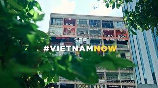 See #VietnamNOW: Urban Hubs