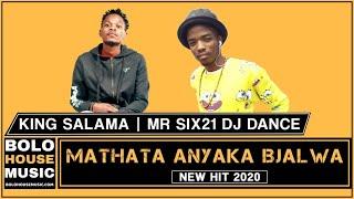 King Salama x Mr Six21 Dance - Mathata anyaka Bjalwa (Original)
