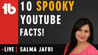 10 Spooky Things YouTube Knows About You! - Hosted by Salma Jafri
