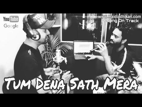 tum-dena-sath-mera-|-untrained-singer