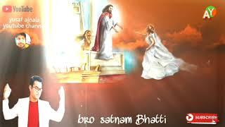 sone deya mehla nalo 🎵 bro satnam Bhatti 🎵 new Masih song