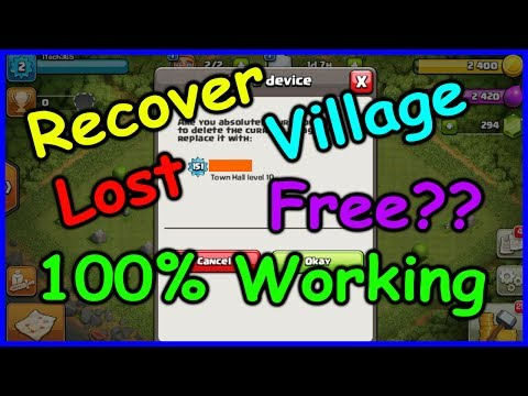 Clash of Clans - Recover Lost Village | Recover Clash of Clans Lost Village